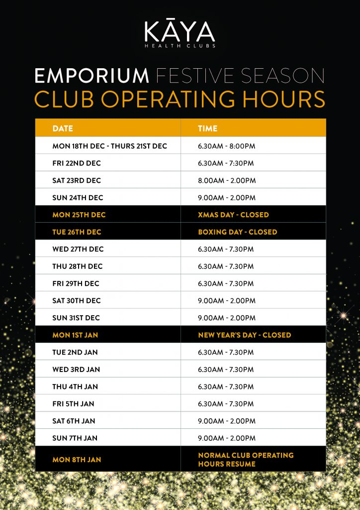 Kaya Health Clubs' Melbourne Emporium Christmas Opening Times