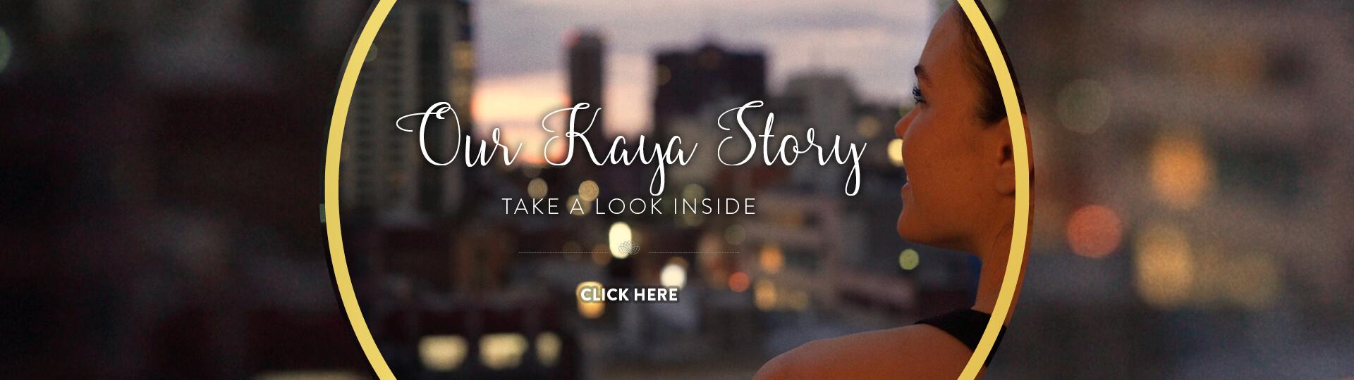Our Kaya Story - Kaya Health Club